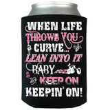 When Life Throws You A Curve Can Koozie