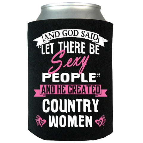 And God Said Let There Be Sexy People Can Koozie