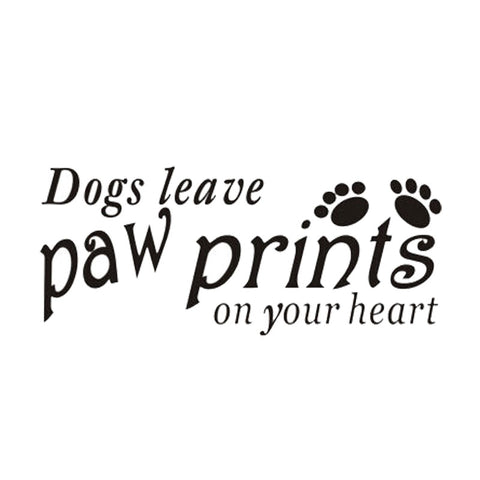 Dogs Leave Paw Prints On Your Heart Car Decal