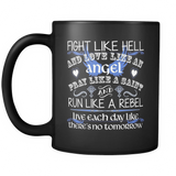 Fight Like Hell And Love Like An Angel Coffee Mug