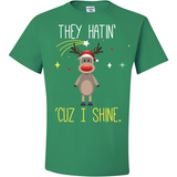 "They Hatin' ""Cuz I Shine"
