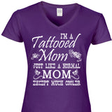 I'm A Tattooed Mom Just Like A Normal Mom Except Much Cooler