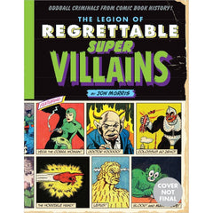 The Legion of Regrettable Supervillans