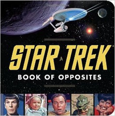 Star Trek Book of Opposites