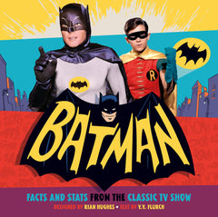 Batman! Facts and Stats From The Classic TV Show
