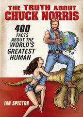 Chuck Norris: The Truth About Chuck