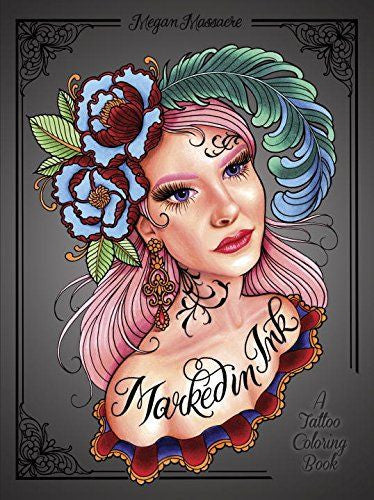 Marked In Ink Coloring Book