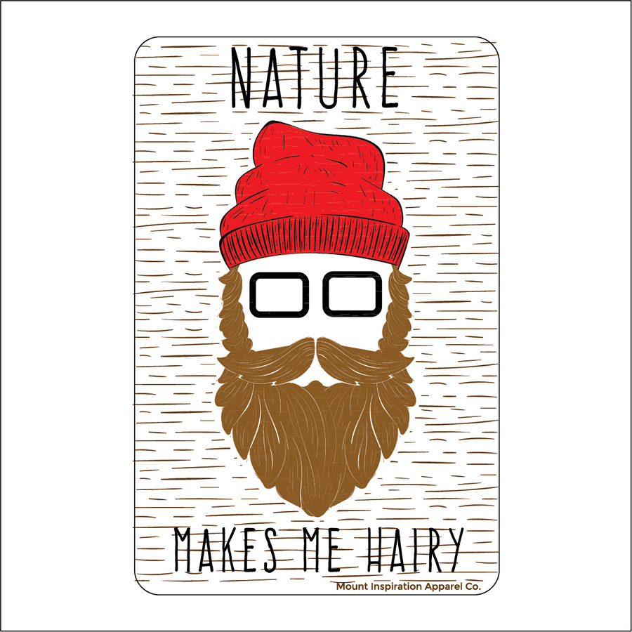 Nature Makes Me Hairy Sticker