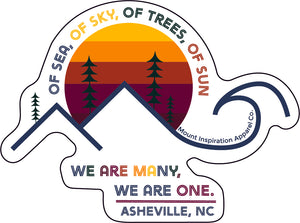 "Of Sea, Of Sky... We Are One ""Asheville, NC"" Sticker"