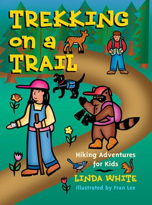 Trekking on a Trail. Hiking Adventures for Kids