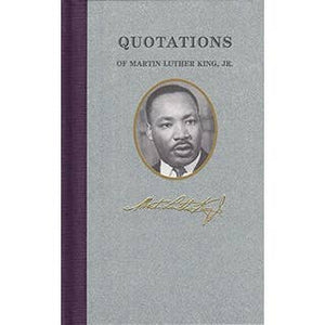 Martin Luther King Jr.  - Quotation Book. Hardback