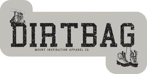 Dirtbag Boots Backpack. Sticker