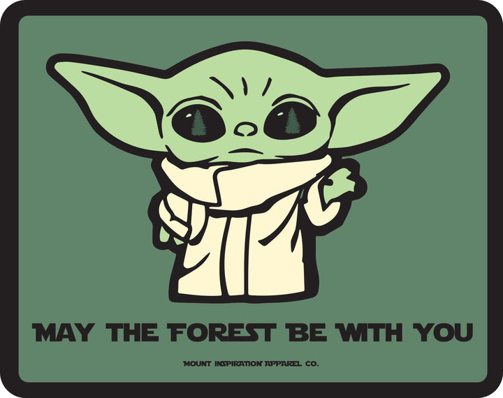"May the Forest Be With You ""Baby Yoda"" Edition Sticker"