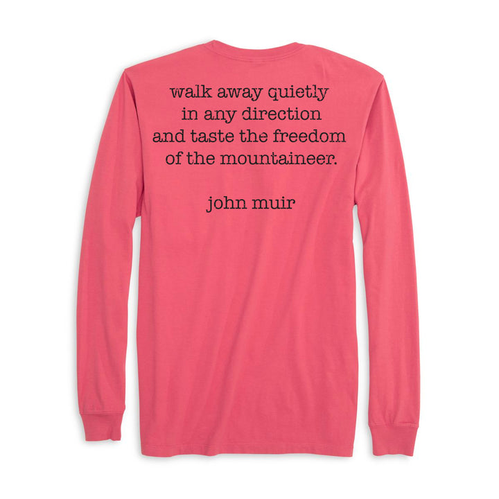 Walk Away Quietly in any Direction and Taste the Freedom of the Mountaineer. Long Sleeve  100% Organic Cotton Tee