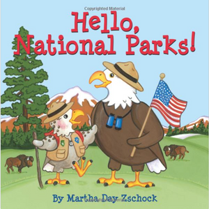 Hello, National Parks! - Martha Day Zschock