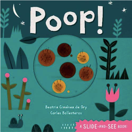 Poop! Slide-And-See Barefoot Book