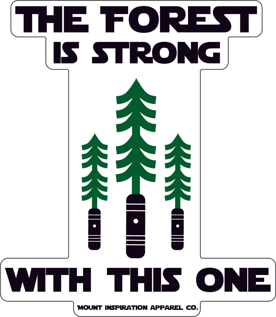 The Forest is Strong with This One Sticker