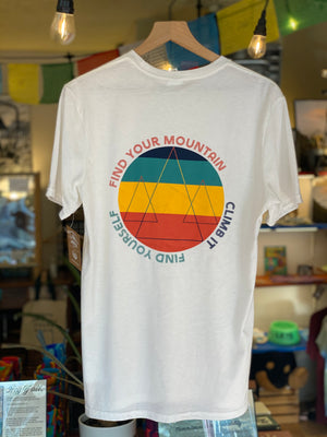 Find Your Mountain. Climb It. Find Yourself. (100% Organic Cotton)