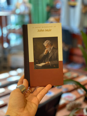 A Short Biography of John Muir. Hardback
