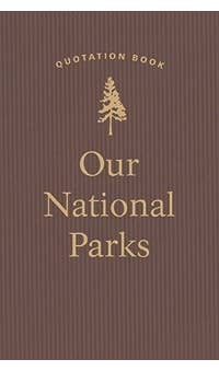 Our National Parks - Quotation Book. Hardback