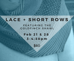 Lace + Short Rows: The Goldfinch Shawl