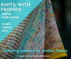 Knits with Friends! Spring Fade-Along