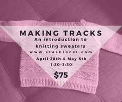 Making Tracks: A baby sweater class