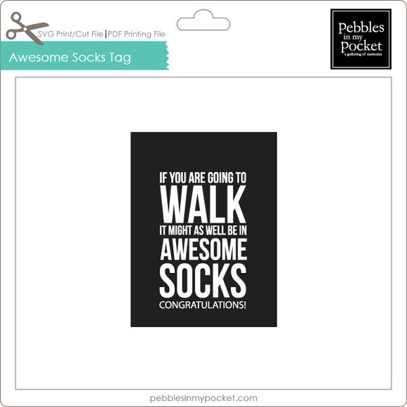Awesome Socks Tag Digital Download Print/Cut SVG & Pdf