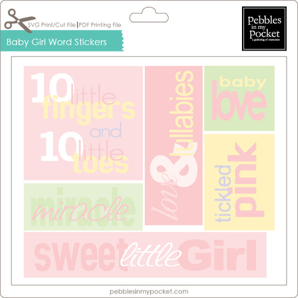 Baby Girl Word Stickers Digital Download Print/Cut SVG & Pdf