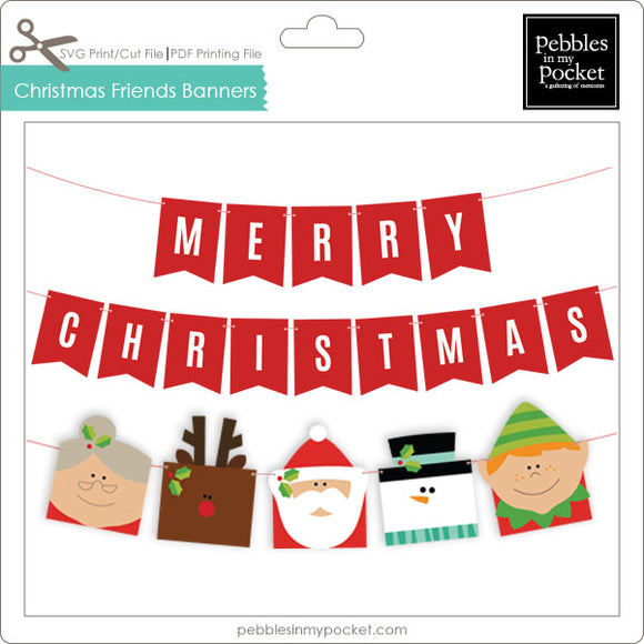 Christmas Friends Banners Digital Download Print/Cut SVG & Pdf