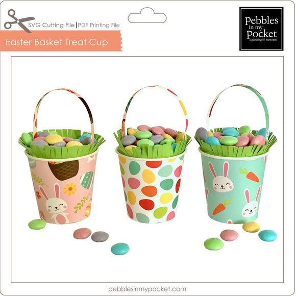 Easter Basket Treat Cup Digital Download SVG & Pdf