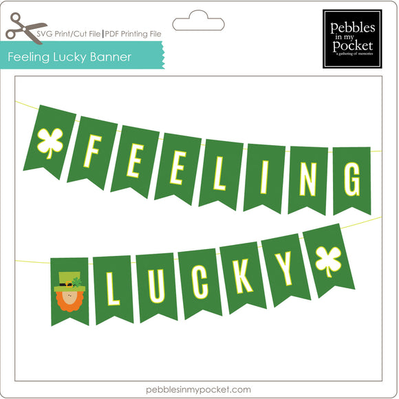 Feeling Lucky Banner Digital Download SVG & Pdf
