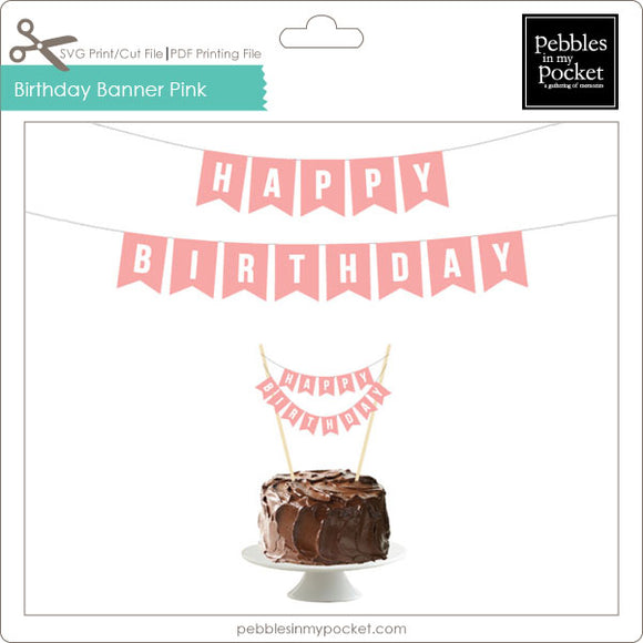 Birthday Banner Pink Digital Download Print/Cut SVG & Pdf