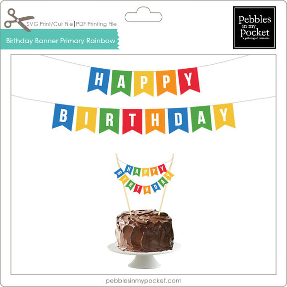 Birthday Banner Primary Rainbow Digital Download Print/Cut SVG & Pdf