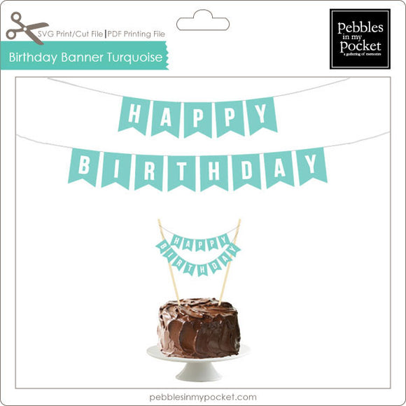 Birthday Banner Turquoise Digital Download Print/Cut SVG & Pdf