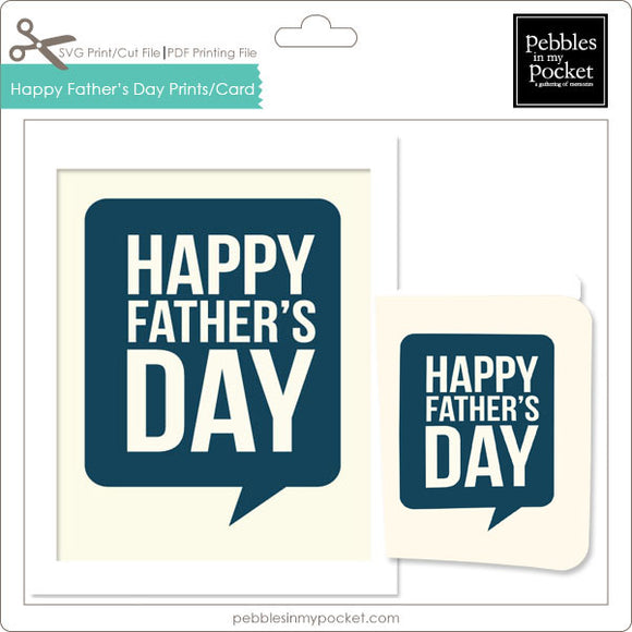 Happy Father's Day Prints/Card Digital Download Print/Cut SVG & Pdf