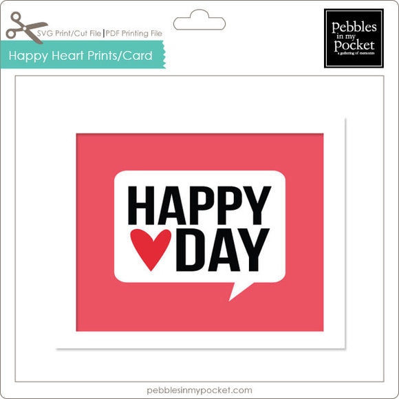 Happy Heart Day Prints/Card Digital Download Print/Cut SVG & Pdf