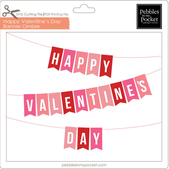 Happy Valentine's Day Banner Ombre Digital Download SVG & Pdf