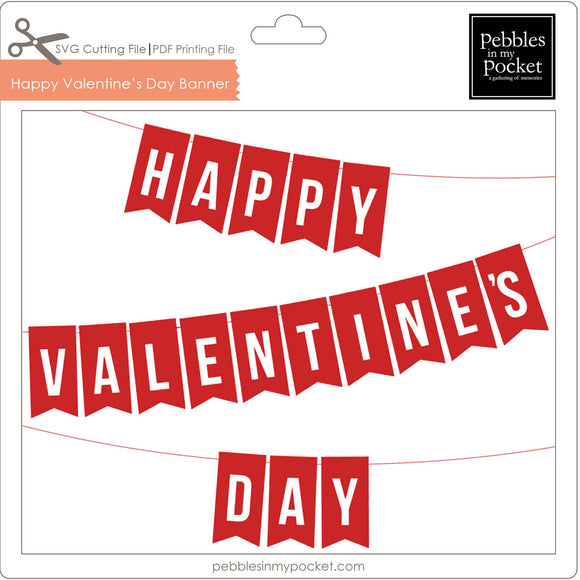 Happy Valentine's Day Banner Digital Download SVG & Pdf