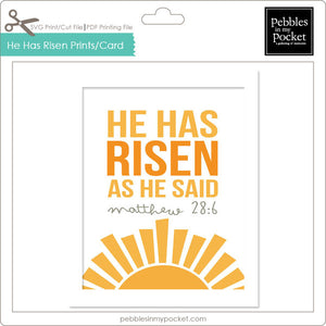 He Has Risen Prints/Card Digital Download Print/Cut SVG & Pdf