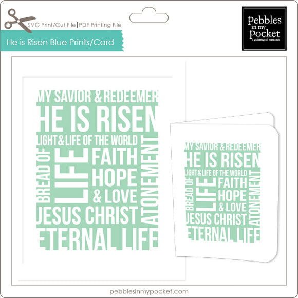 He is Risen Robin's Egg Blue Prints/Card Digital Download Print/Cut SVG & Pdf