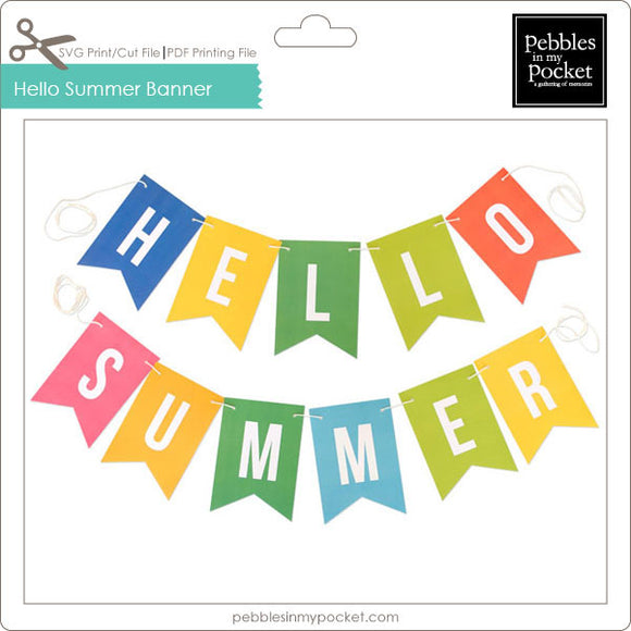 Hello Summer Banner Digital Download Print/Cut SVG & Pdf