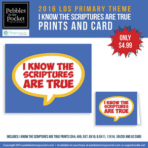 Primary 2016 I Know the Scriptures are True Prints/Card Digital Download Pdf