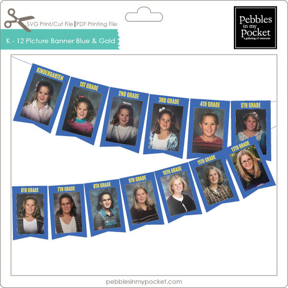 K thru 12 Picture Banner Blue & Gold Digital Download Print/Cut SVG & Pdf