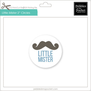 "Little Mister 2"" Circles Digital Download Print/Cut SVG & Pdf"