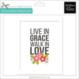 Live in Grace Prints/Card Digital Download Print/Cut SVG & Pdf