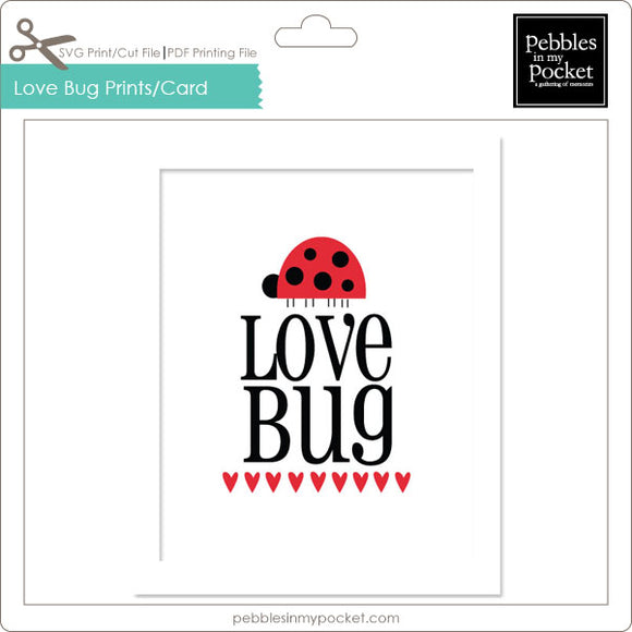 Love Bug Prints/Card Digital Download Print/Cut SVG & Pdf