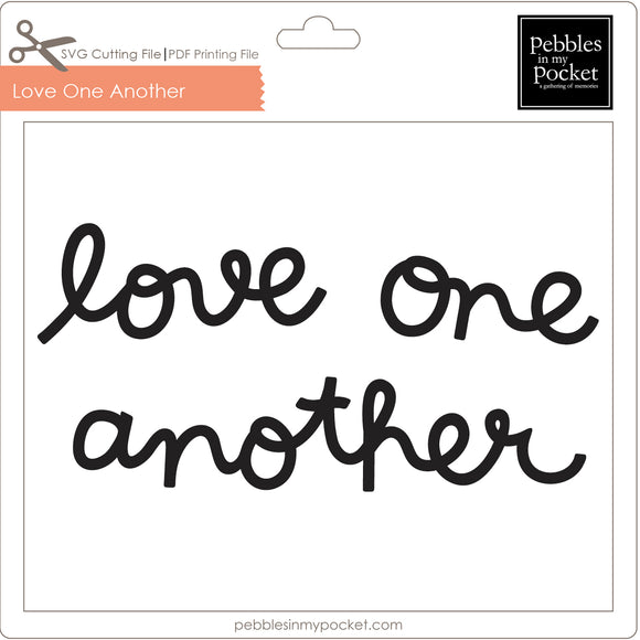 Love One Another Digital Download SVG & Pdf
