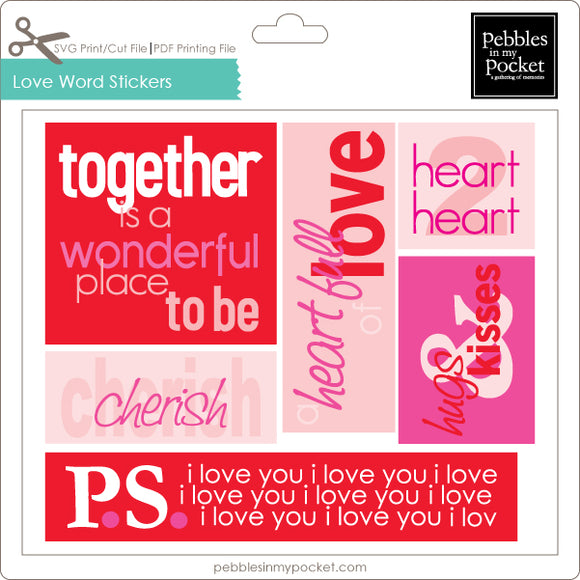 Love Word Stickers Digital Download Print/Cut SVG & Pdf