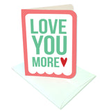 Love You More Prints/Card Digital Download Print/Cut SVG & Pdf